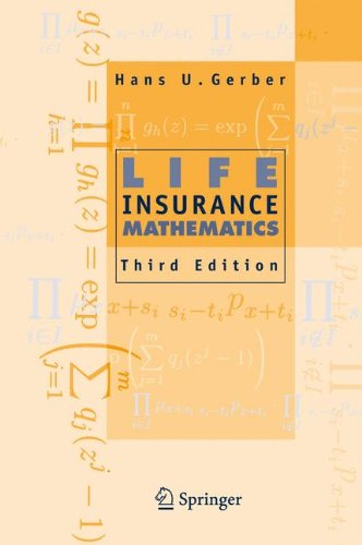 Life Insurance Mathematics, 3rd Edition With Exercises Contributed by Samuel H. Cox