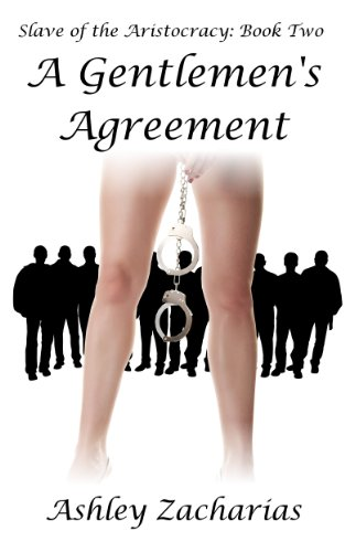 (A Gentlemen's Agreement (Slave of the Aristocracy Book 2))