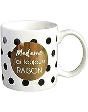 DRAEGER PARIS 1886 76000665 Mug cadeau à message Madame j'ai toujours raison
