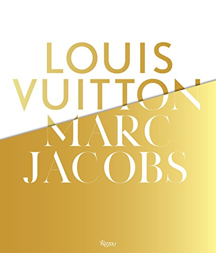 (Louis Vuitton / Marc Jacobs: In Association with the Musee des Arts Decoratifs,)