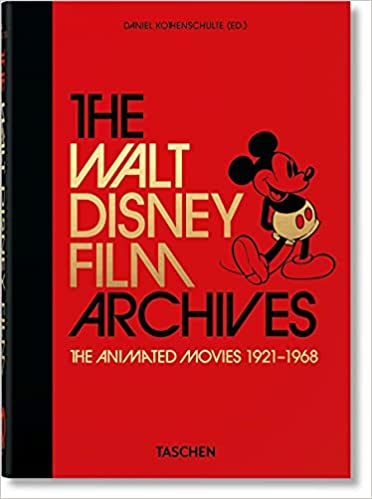 9. The Walt Disney Film Archives (Animated Movies 1921–1968. 40th Ed.)