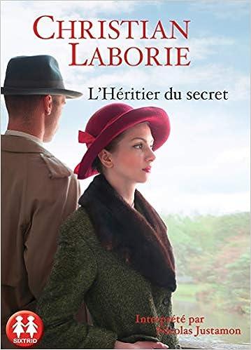 Amazon Fr L Heritier Du Secret Christian Laborie
