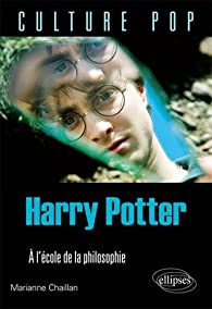 Harry Potter à l'école de la philosophie par Chaillan