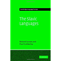The Slavic Languages (Cambridge Language Surveys)