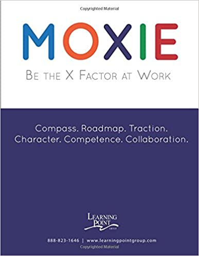 Moxie Workbook: Be the X Factor at Work