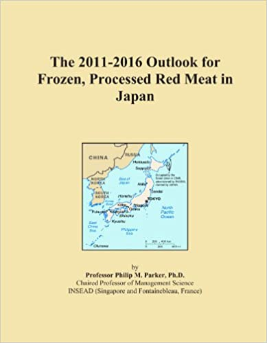 Book The 2011-2016 Outlook for Frozen, Processed Red Meat in Japan