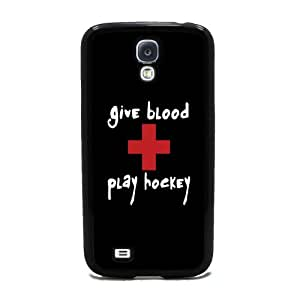 Give Blood. Play Hockey. - Samsung Galaxy S4 Cover, Cell Phone Case - Black