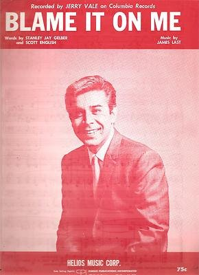 Sheet Music 1967 Blame It On Me Jerry Vale (Helios Art)