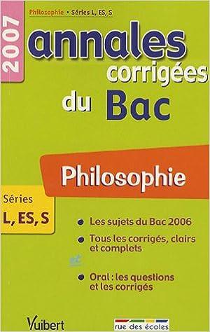 Lire Philosophie Séries L-ES-S : Annales corrigées du Bac pdf epub