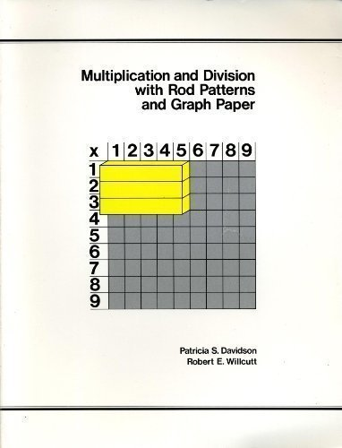 Multiplication & Division with Rod Patterns & Graph Paper by Patricia S. Davidson - Rod Graph