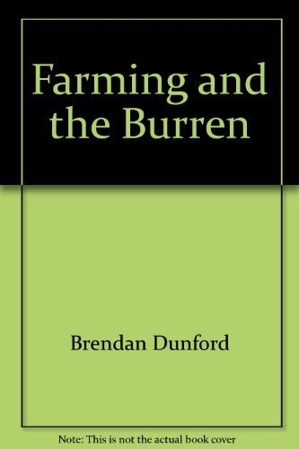 Farming and the Burren by Brendan Dunford (2002-12-27)