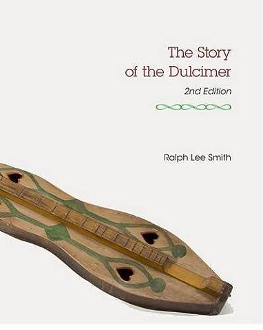 The Story of the Dulcimer (Charles K. Wolfe Music) - Dulcimer Book