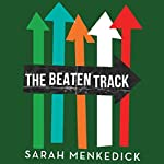 The Beaten Track | Sarah Menkedick