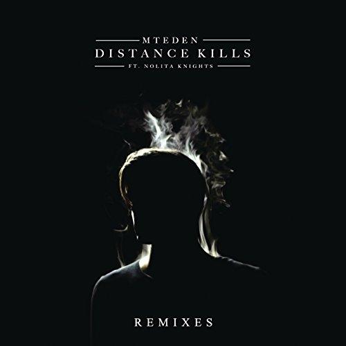 Distance Kills (Remixes)