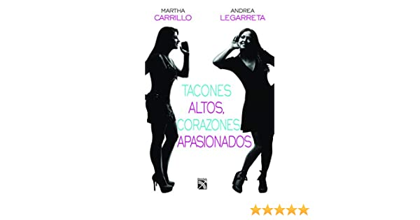 SPA-TACONES ALTOS CORAZONES AP: Amazon.es: Carrillo, Martha ...