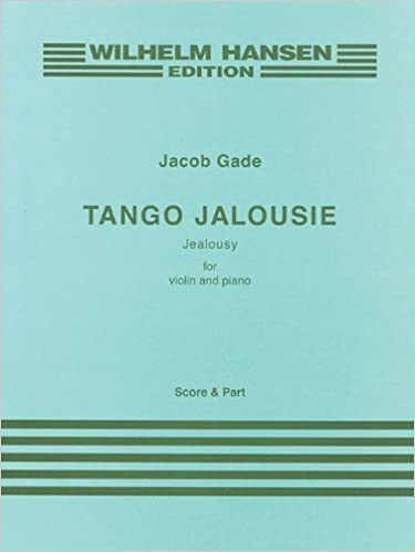 Amazon tango jalousie jealousy for violin and piano performance amazon tango jalousie jealousy for violin and piano performance score and part 5020679549728 jacob gade books fandeluxe Image collections