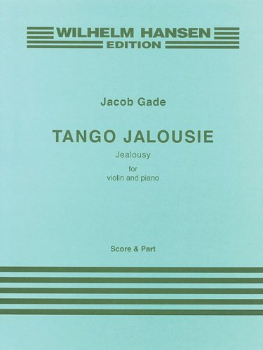 TANGO JALOUSIE JEALOUSY FOR  VIOLIN AND PIANO PERFORMANCE SCORE AND PART pdf epub