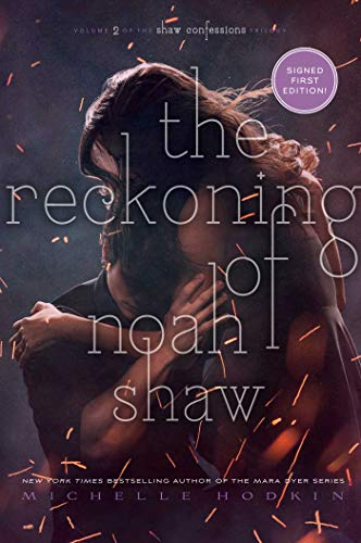 The Reckoning of Noah Shaw (The Shaw Confessions Book 2)