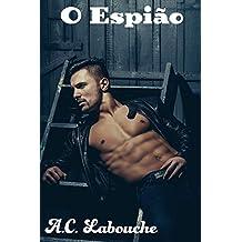 O Espião: O jogo começa: HHM Bissexual (Os Amantes Proibidos Livro 1)