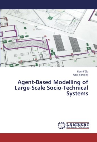 Download Agent-Based Modelling of Large-Scale Socio-Technical Systems pdf
