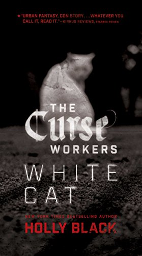 White Cat (The Curse Workers Book 1)
