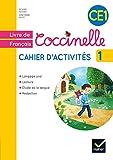 Français CE1 Coccinelle : Cahier d'activités 1