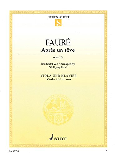 Schott Apres un reve, Op. 7/1 (Viola and Piano) String Series Softcover