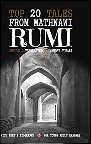 Top 20 Tales from Mathnawi Rumi: Vahdat Torabi