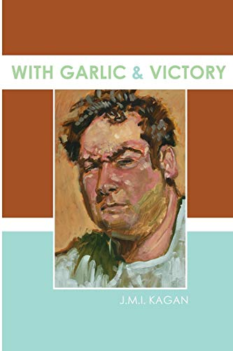 (With Garlic and Victory)
