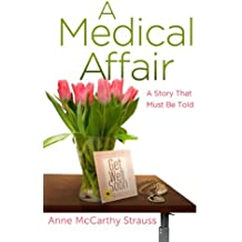 A Medical Affair: A Story That Must be Told
