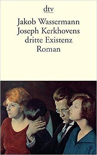 Joseph Kerkhovens dritte Existenz: Roman (German Edition)