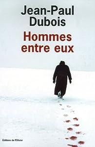 """Afficher """"Hommes entre eux"""""""