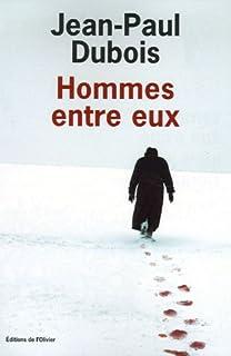 Hommes entre eux, Dubois, Jean-Paul