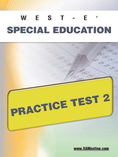 WEST-E Special Education Practice Test 2