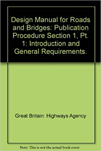 Design Manual for Roads and Bridges: Publication Procedure Section 1, Pt. 1: Introduction and General Requirements.