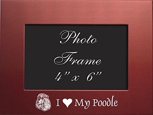 Frame Poodle (4x6 Brushed Metal Picture Frame-I love my Poodle-Red)