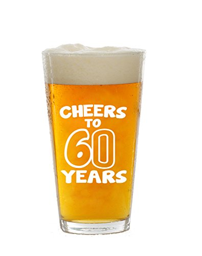 60th Birthday 16oz Beer Pint Glass for Men or Women - Funny Beer Glasses Gift for Him or Her – Cheers To Sixty 60 Years - 60 Year Old Presents for Dad, Husband, Wife, Mom - IPA Mug