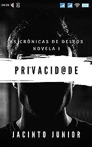 Privacidade: As Crônicas de Delfos