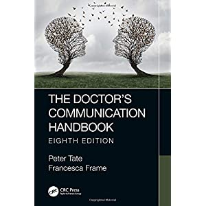 The Doctor's Communication Handbook, 8th Edition Paperback – 1 Aug. 2019