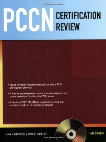 PCCN Certification Review (Brorsen, PCCN Certification Review with CD-ROM)