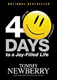 img - for 40 Days to a Joy-Filled Life: Living the 4:8 Principle book / textbook / text book