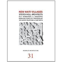 Pamphlet Architecture 31: New Haiti Villages