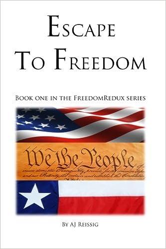 Escape to Freedom: AJ Reissig: 9781939489043: Amazon com: Books