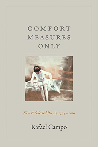 Comfort Measures Only: New and Selected Poems, 1994-2016