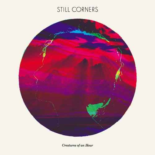CD : Still Corners - Creatures Of An Hour (Digipack Packaging)