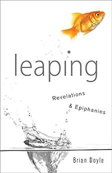 Leaping Revelations Epiphanies Brian Doyle ebook product image