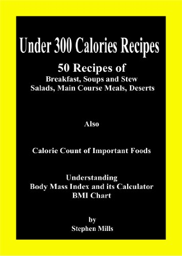Under 300 Calories Recipes 50 Recipes Of Breakfast Soups And Stew