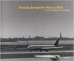 Venezia Aeroporto Marco Polo Libri illustrati. Grandi libri ...