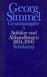 Aufsätze und Abhandlungen 1894 - 1900: Band 5: Aufsätze und Abhandlungen 1894 - 1900