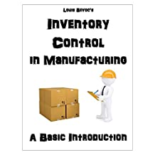 Inventory Control in Manufacturing: A Basic Introduction